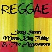 Leroy Smart Meets King Tubby & The Aggrovators Songs