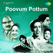 Poovum Pottum Songs