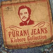 Purani Jeans Kishore Collection (Vol.1) Songs
