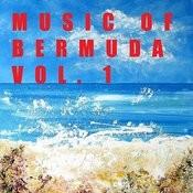 Music Of Bermuda, Vol. 1 Songs