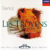 Berlioz: Les Troyens - Great Scenes & Arias Songs