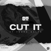 Cut It (feat. Young Dolph) Song