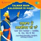 Talwar Main Kalgidhar Di Haan Songs