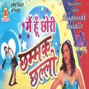 Main Hun Chhori Chhammak Chhallo Songs