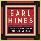 Classic Earl Hines Sessions (1928-1945) - Vol. 1 & 2 Songs