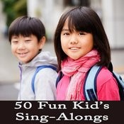 50 Fun Kid's Sing-Alongs Songs