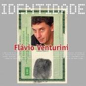 Identidade - Flavio Venturini Songs