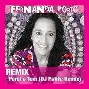 Perdi O Tom (DJ Patife Remix) Songs