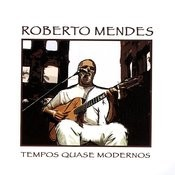 Roberto Mendes Songs