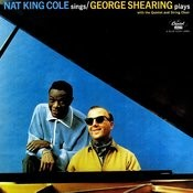 Nat King Cole Sings/The George Shearing Quintet Plays Songs