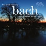 The Most Relaxing Bach Album In The World...Ever! Songs