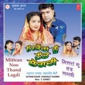 Mittran Noo Thand Lagdi Songs