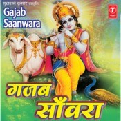 Gajab Sanwra Songs
