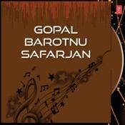 Gopal Barotnu Safarjan Songs