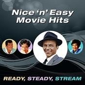 Nice 'n' Easy Movie Hits (Ready, Steady, Stream) Songs