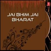 Jai Bhim Jai Bharat Songs