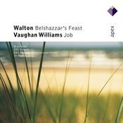 Walton : Belshazzar's Feast & Vaughan Williams : Job (-  Apex) Songs