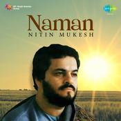 Naman - Nitin Mukesh Songs
