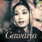 Gawaiya Songs