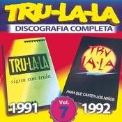Tru La La: Discografia Completa, Vol. 7 Songs