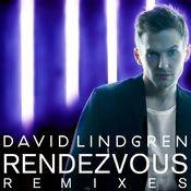 Rendezvous [Remixes] (Remixes) Songs
