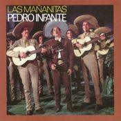 Las Mañanitas con Pedro Infante Songs