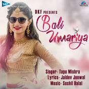 Bali Umariya Songs
