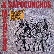 Heroes de los 80. Moncho & los Sapoconchos Songs