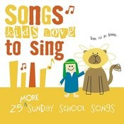 EMI Christian Music Group Presents: 25 More Sunday School Songs Songs
