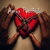 Amor Proibido Songs