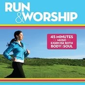 Run & Worship Songs