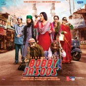 Bobby Jasoos Songs