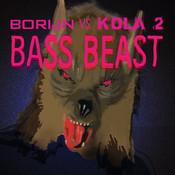 Bass Beast (Borijn Vs. Kola 2) Songs