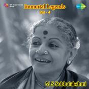 Immortal Legends - M S Subbulakshmi Vol 4 Songs