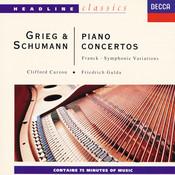Grieg/Schumann/Franck: Piano Concertos/Symphonic Variations Songs