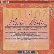 Berlioz: Sacred Music, Symphonic Dramas & Orchestral Songs Songs