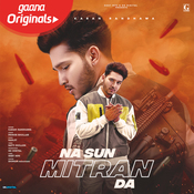 Na Sun Mitran Da Karan Randhawa Full Mp3 Song