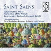 Saint-Saëns: Organ Symphony, The Carnival of the Animals etc Songs