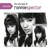 Playlist: The Very Best Of Ronnie Spector Songs