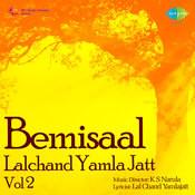 Bemisal - Lalchand Yamla Jatt Vol 2 Songs
