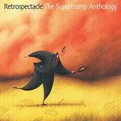 Retrospectacle: The Supertramp Anthology Songs