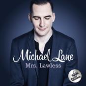 Mrs. Lawless Songs