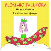 Blommig Falukorv Songs