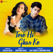 Tere Hi Ghar Ke Songs