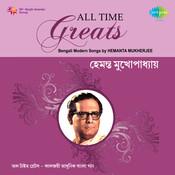 All Time Greats Hemanta Mukherjee Songs
