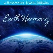 A Smooth Jazz Celebration: Earth Harmony Songs