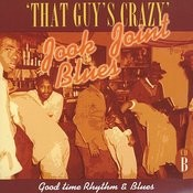 Jook Joint Blues: Good Time Rhythm & Blues, CD B Songs