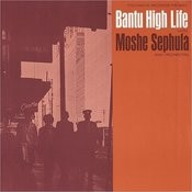 Bantu High Life Songs