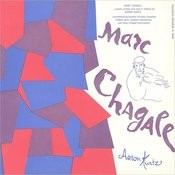Marc Chagall: Written And Read In Yiddish By Aaron Kurtz Songs