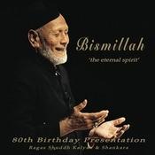 Bismillah - The Eternal Spirit Songs